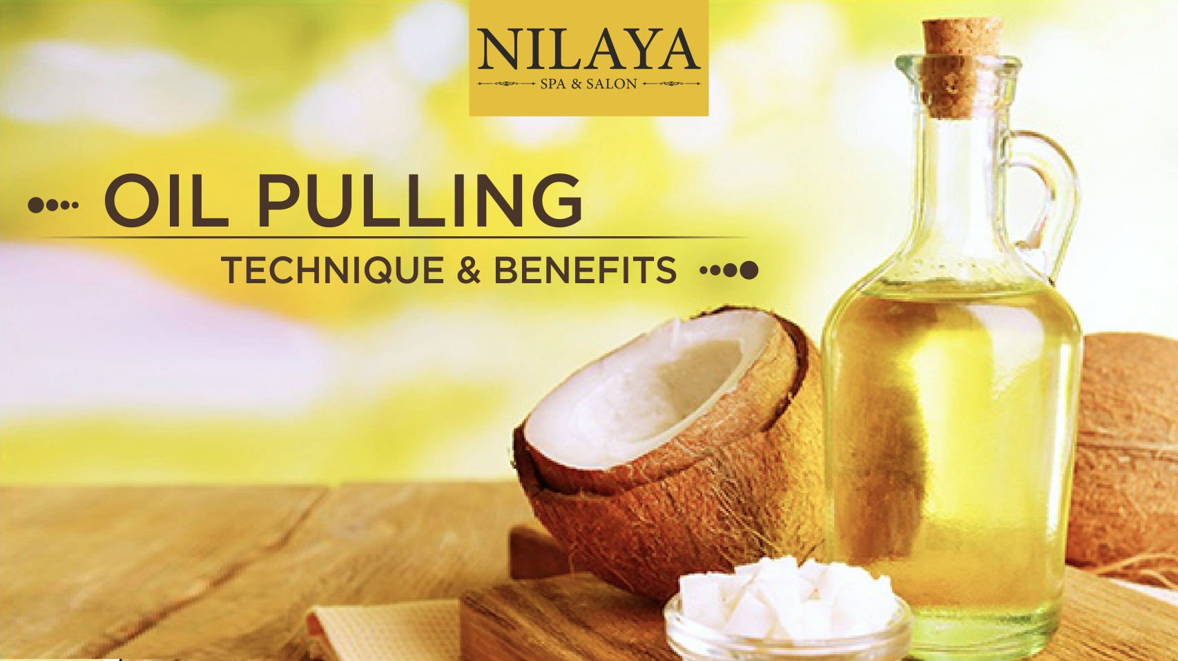 Oil pulling technique & Benefits